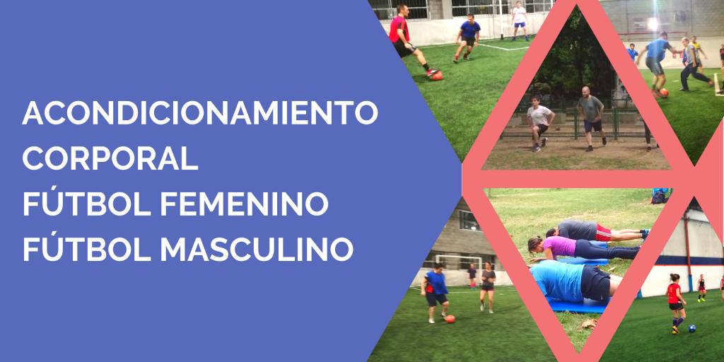 Acondicionamiento Corporal Fútbol Femenino Fútbol Masculino